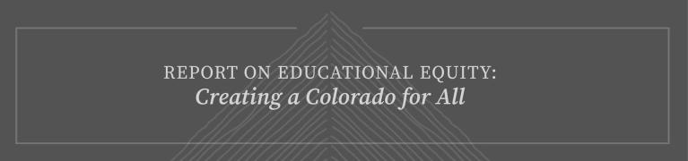 Report on Educational Equity: Creating Colorado for All with drawn lines forming a mountain